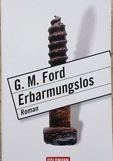 Erbarmungslos - G.M. Ford