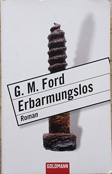 Erbarmungslos – G.M. Ford