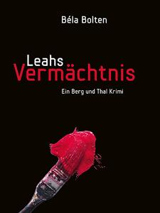 Leahs Vermächtnis – Béla Bolten