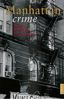 Manhattan crime – Dunkle New York Geschichten