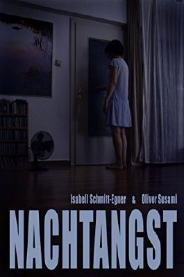 Nachtangst - Isabell Schmitt-Egner und Oliver Susami