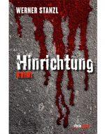 Hinrichtung - Werner Stanzl