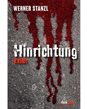 Hinrichtung – Werner Stanzl