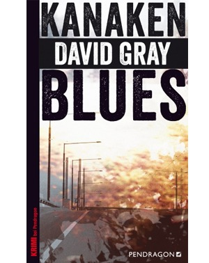 Kanakenblues – David Gray