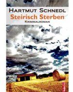Steirisch Sterben - Hartmut Schnedl