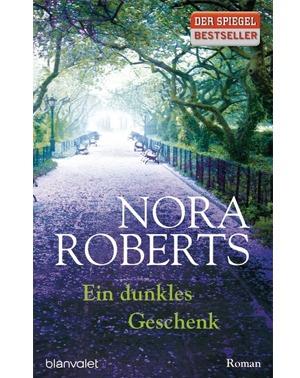 Ein dunkles Geschenk - Nora Roberts