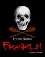 Franklin - Stefanie Maucher