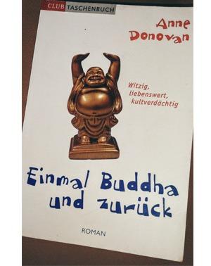 Einmal Buddha und zurück – Anne Donovan