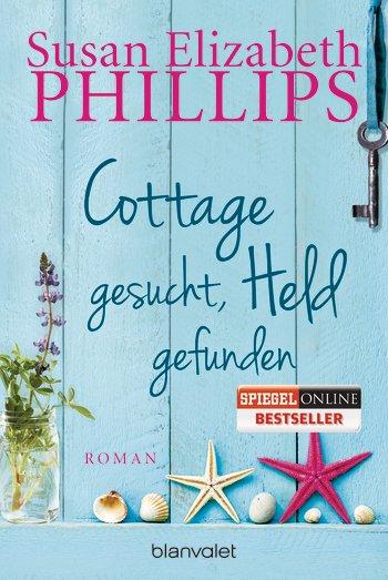 Cottage gesucht, Held gefunden – Susan Elizabeth Phillips