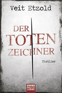 Der Totenzeichner- Veit Etzold