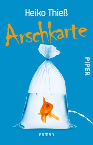 Arschkarte – Heiko Thieß