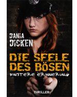 Die Seele des Bösen - Dania Dicken