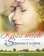 Küss mich im Sommerregen - Charlotte Cole