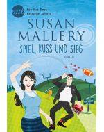 Spiel, Kuss und Sieg - Susan Mallery