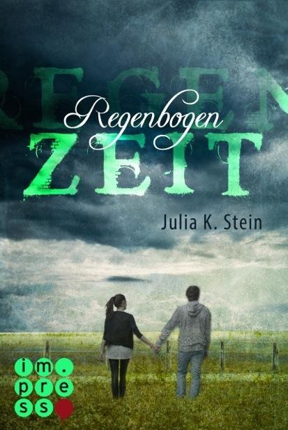 Regenbogenzeit: Leda uns Silas - Julia K. Stein