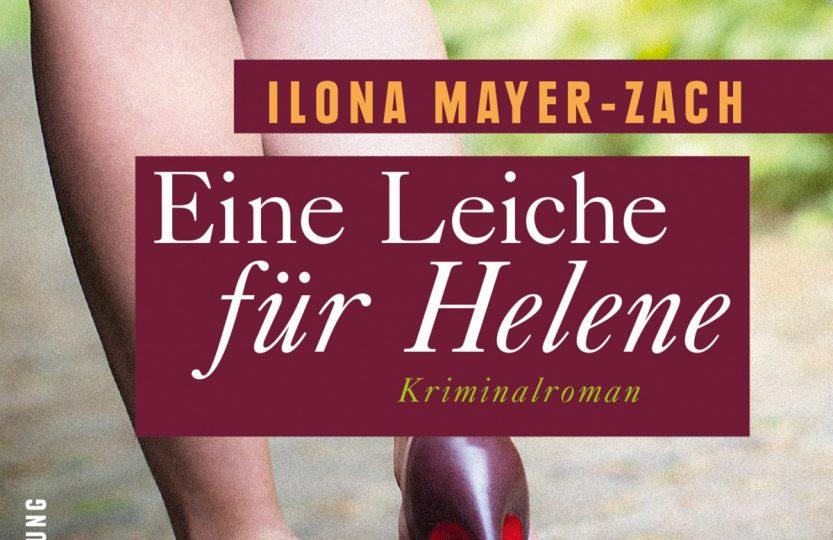 Eine Leiche für Helene - Ilona Mayer-Zach