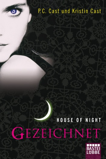 House of Night, Band 1: Gezeichnet – P.C. Cast und Kristin Cast