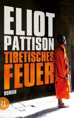 Tibetisches Feuer - Eliot Pattison