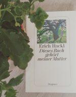 Diese Buch gehört meiner Mutter - Erich Hackl