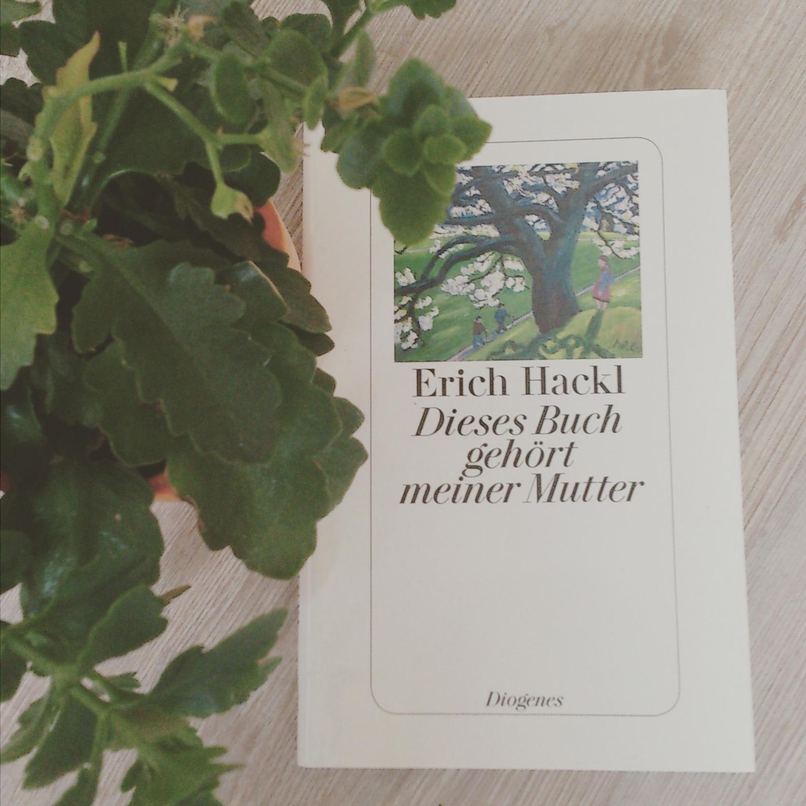 Dieses Buch gehört meiner Mutter – Erich Hackl