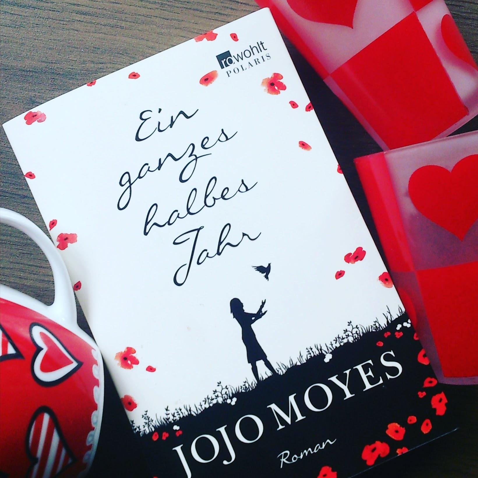 Ein ganzes halbes Jahr – Jojo Moyes