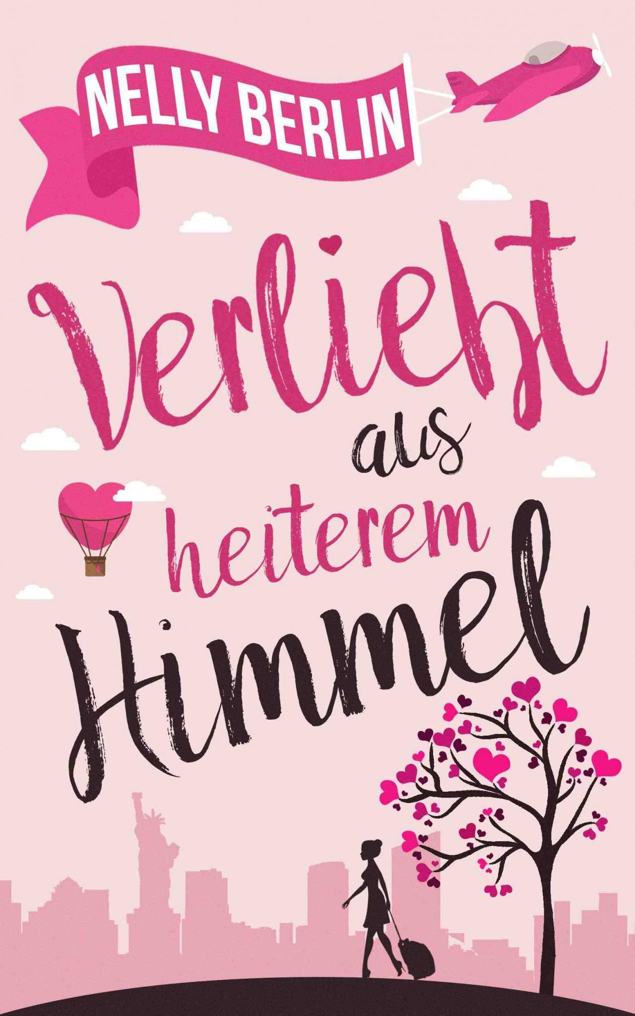 Verliebt aus heiterem Himmel - Nelly Berlin