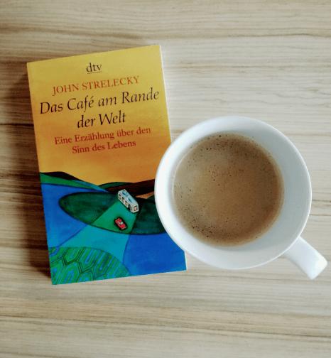 Das Café am Rande der Welt – John Strelecky