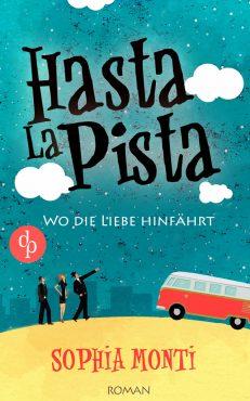 Hasta La Pista - Sophia Monti