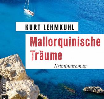 Mallorquinische Träume - Kurt Lehmkuhl