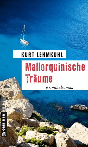 Mallorquinische Träume – Kurt Lehmkuhl