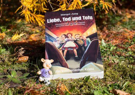 Liebe, Tod und Tofu - Margot Jung