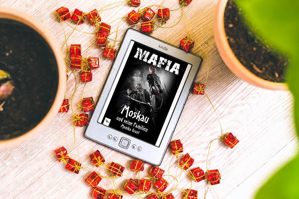 Moskau und seine Familien: Mafia – Monika Grasl