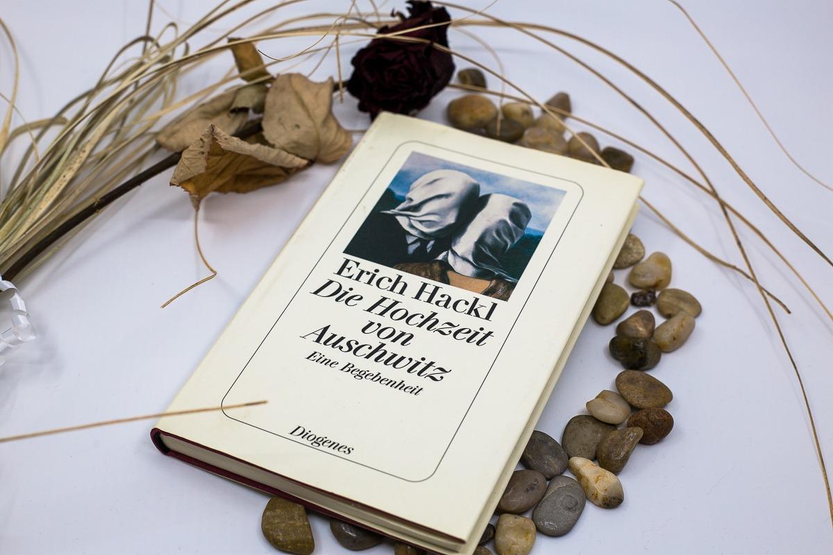 Die Hochzeit von Auschwitz – Erich Hackl