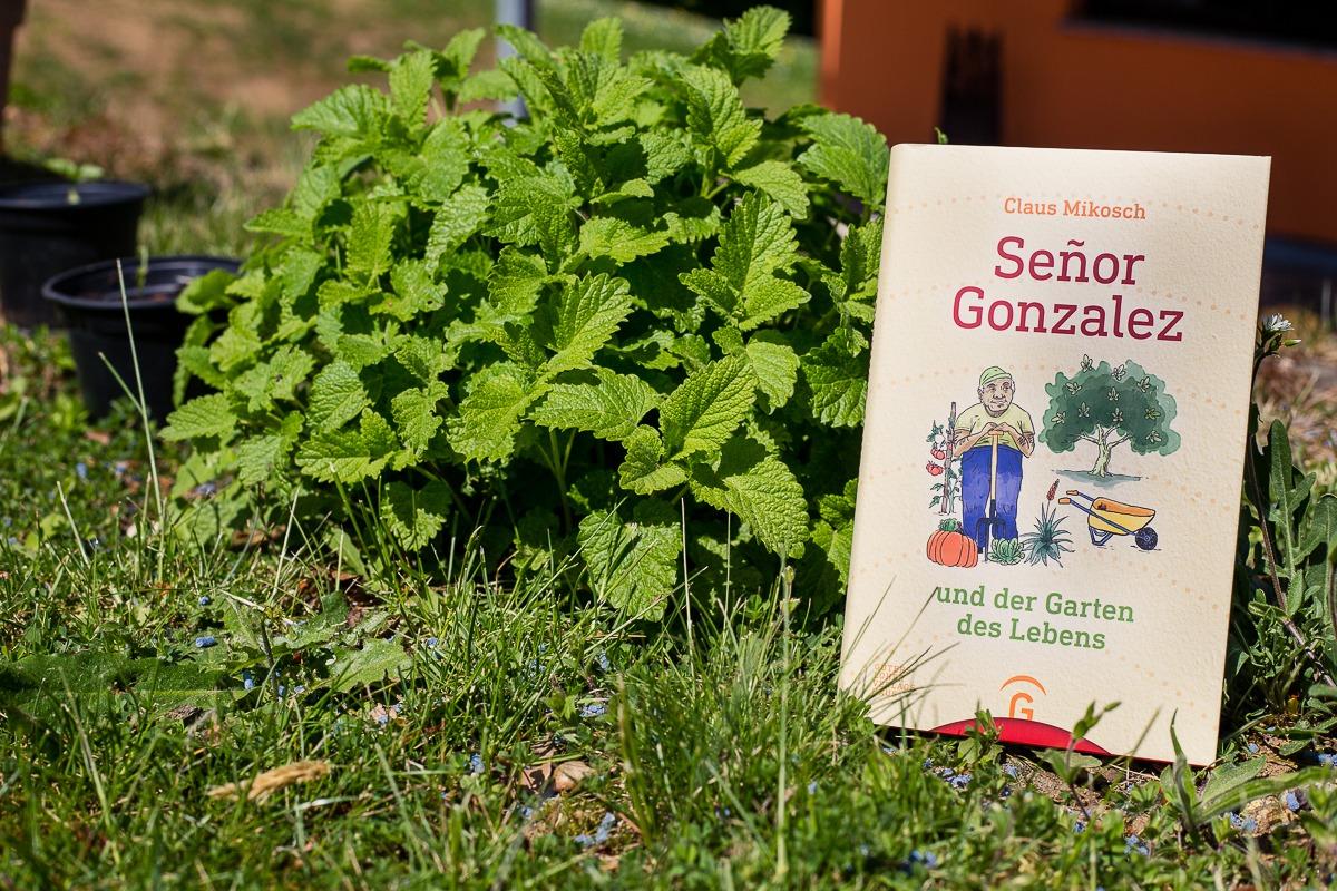 Senor Gonzalez und der Garten der Lebens - Claus Mikosch