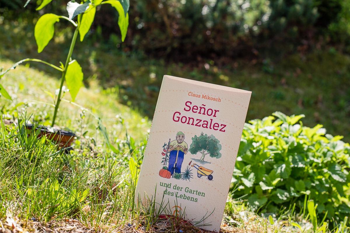 Senor Gonzalez und der Garten der Lebens