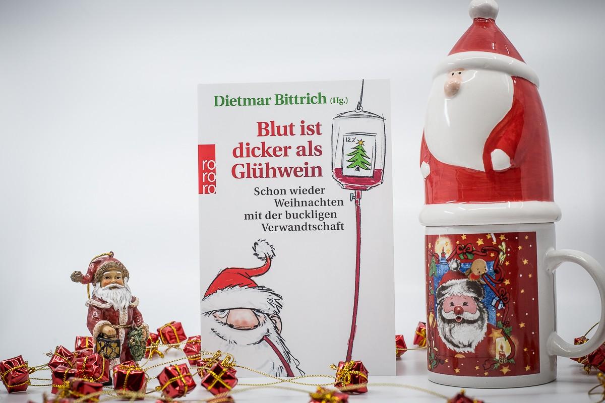Blut ist dicker als Glühwein – Dietmar Bittrich (Hg.)