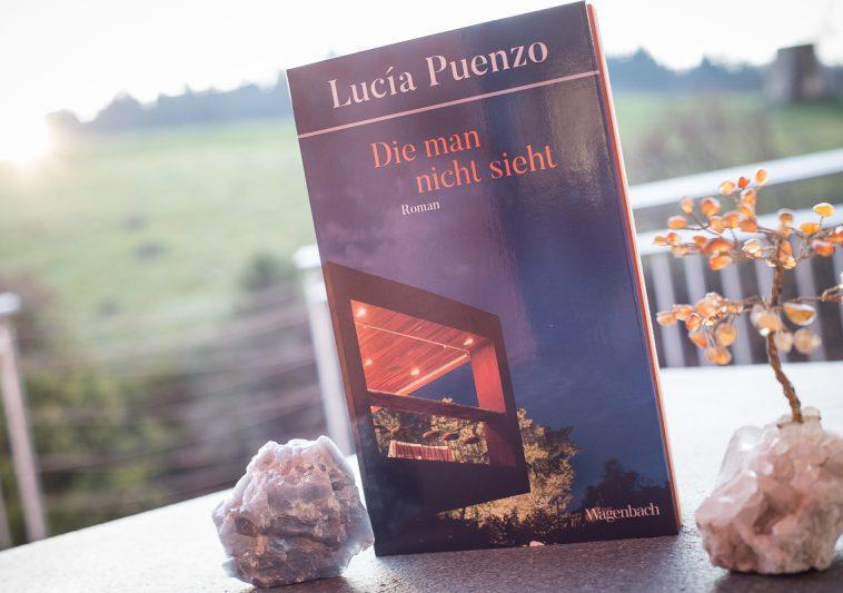 Die man nicht sieht - Lucia Puenzo