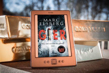 Gier: Wie weit würdest du gehen – Marc Elsberg