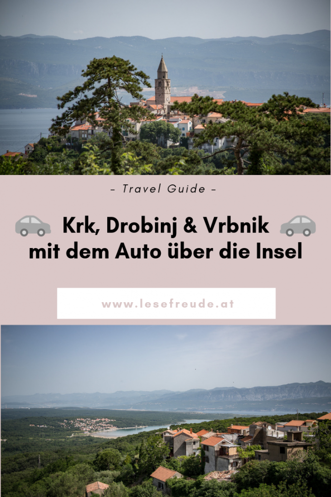 Krk, Drobinj, Vrbnik - Mit dem Auto über die Insel