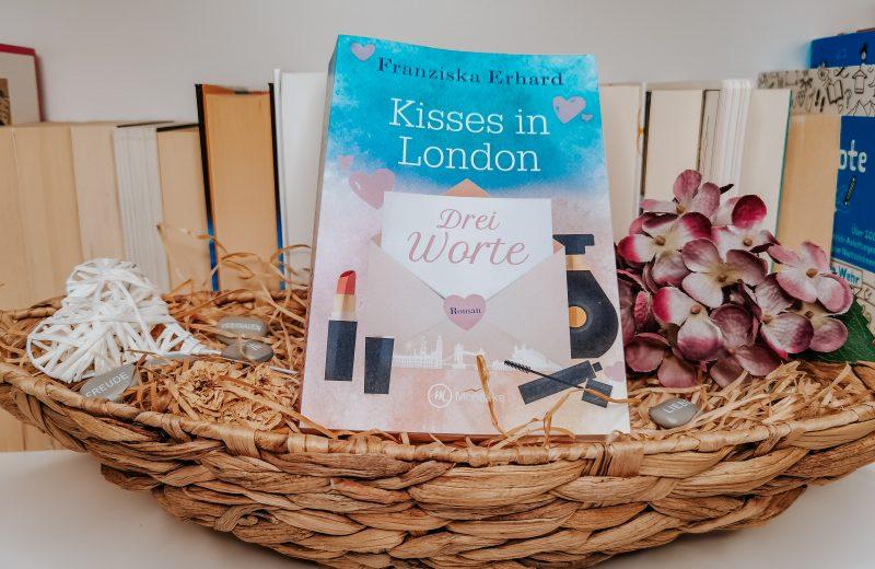 Drei Worte - Kisses in London 1 - Franziska Erhard